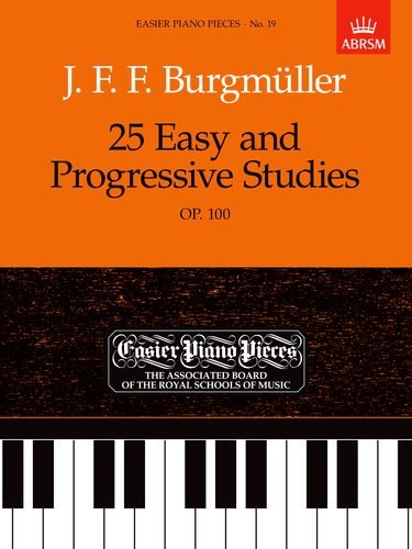 25 Easy and Progressive Studies, Op.100 By Johann Friedrich Franz Burgmuller