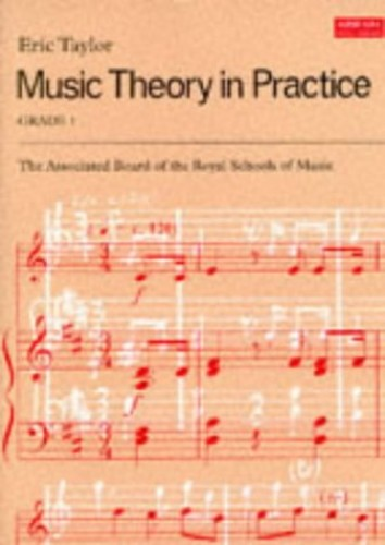 Music Theory in Practice (Grade 1) 1854724908 The Cheap Fast Free Post