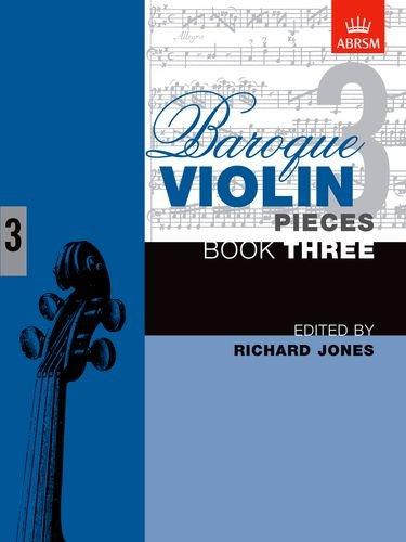 Baroque Violin Pieces, Book 3 By Richard Jones