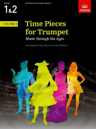 Time Pieces for Trumpet Volume 1 by Unknown Author