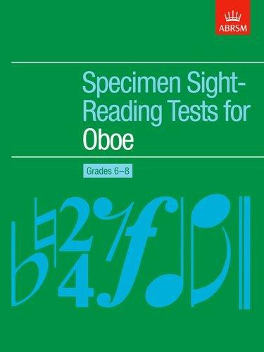 Specimen Sight-Reading Tests for Oboe, Grades 6-8 By ABRSM