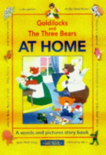 Goldilocks and the Three Bears: At Home by