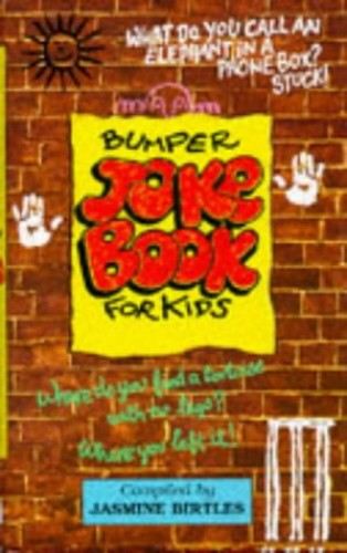 Bumper Joke Book for Kids by Jasmine Birtles
