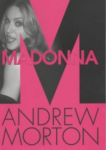 Madonna By Andrew Morton