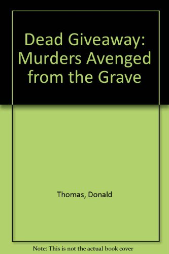 Dead Giveaway By Donald Thomas