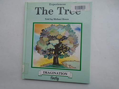 The Tree - Imagination (Experiences) By Michael Rosen