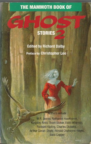 Mammoth Book of Ghost Stories By Richard Dalby
