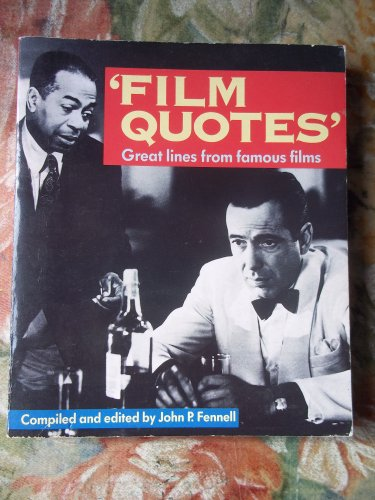 Film Quotes By John P. Fennell