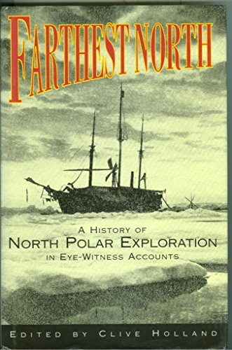 Farthest North By Clive Holland