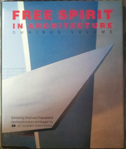 A Free Spirit in Architecture Omnibus By Andreas Papadakis