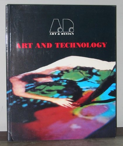 Art and Technology By Academy Editions