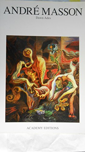Andre Masson By Dawn Ades