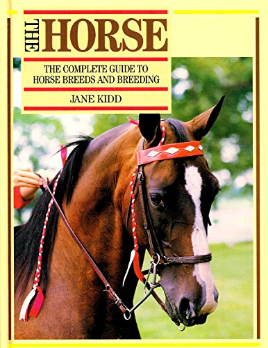 The Horse, The By Jane Kidd