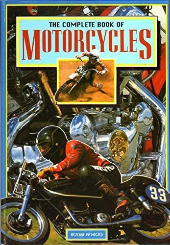 The Complete Book of Motorcycles By Roger Hicks