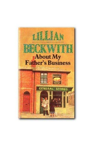 About My Fathers Business By Lillian Beckwith