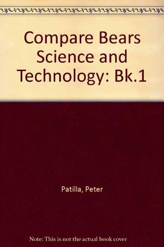 Compare Bears Science and Technology: Bk.1 by Peter Patilla