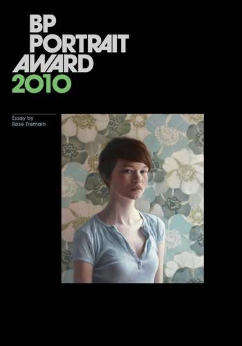 BP Portrait Award 2010 by Tremain, Rose Paperback Book The Cheap Fast Free Post