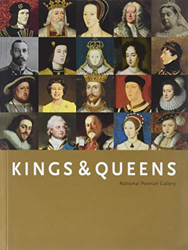 Kings & Queens: National Portrait Gallery by David Williamson