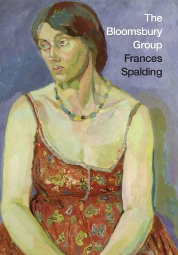 The Bloomsbury Group By Frances Spalding