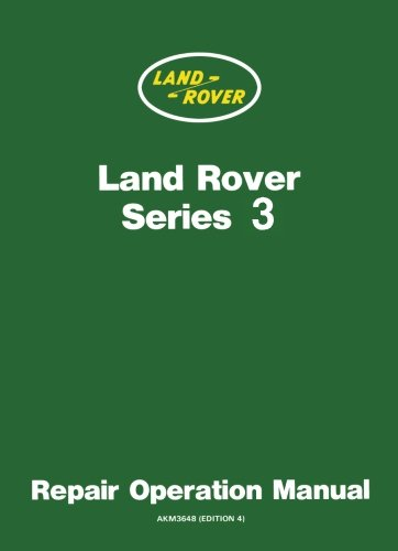 Land Rover Series 3 Workshop Manual By Land Rover Limited