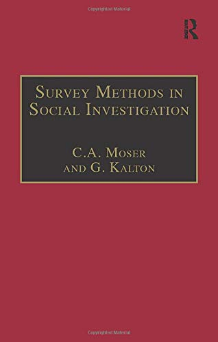 Survey Methods in Social Investigation By Sir Claus Moser