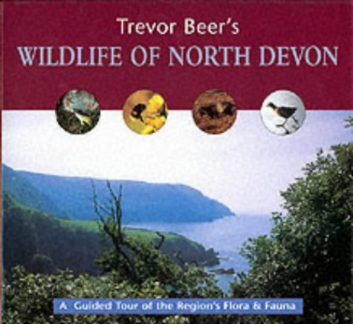 Wildlife of North Devon by Trevor Beer