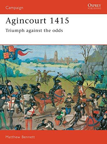 Agincourt, 1415 By Matthew Bennett