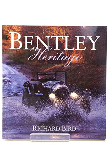 Bentley Heritage by Richard Bird