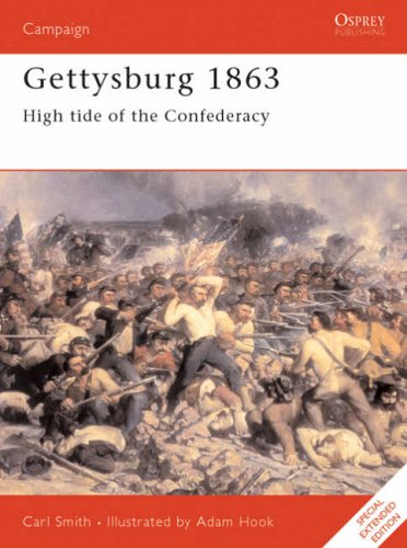 Gettysburg, 1863: High Tide for the Confederacy by Carl Smith