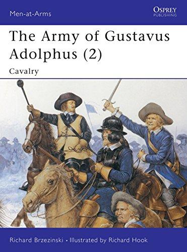 The Army of Gustavus Adolphus By Richard Brzezinski