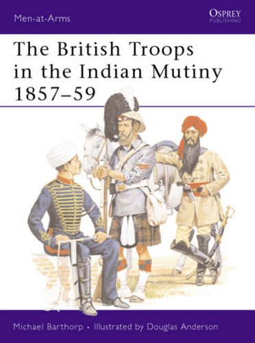Indian Mutiny, 1857-59 By Michael Barthorp