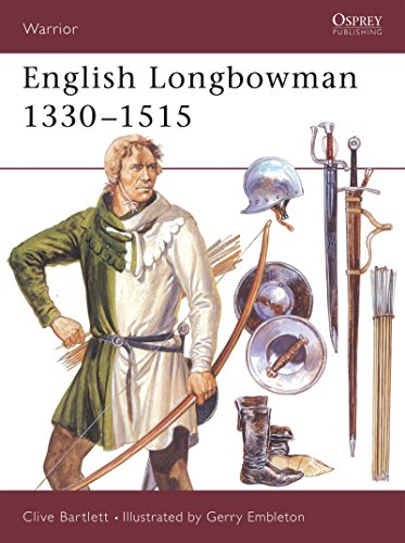 English Longbowman 1330-1515 (Warrior) By Clive Bartlett