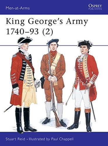 King George's Army, 1740-93 By Stuart Reid