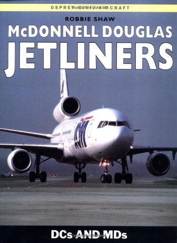 McDonnell Douglas Jetliners By Robbie Shaw