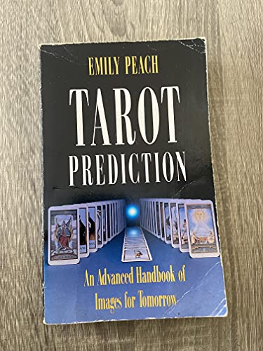 Tarot Prediction By Emily Peach