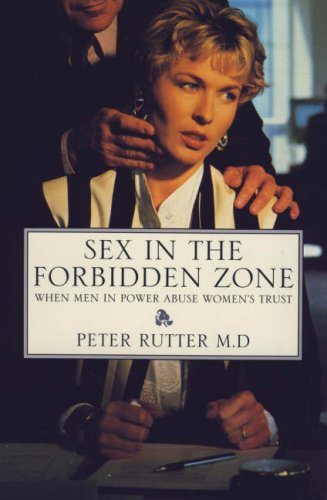 Sex in the Forbidden Zone By Peter Rutter