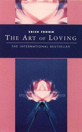 The Art of Loving (Classics of Personal Development) By Erich Fromm