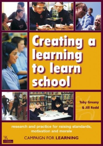 Creating a Learning to Learn School By Toby Greany