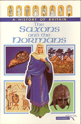 The Saxons and the Normans By Tim Wood