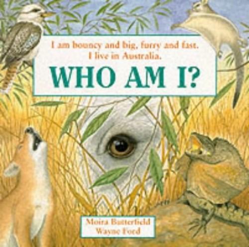 WHO AM I BOUNCY & BIG KANGAROO By Moira Butterfield