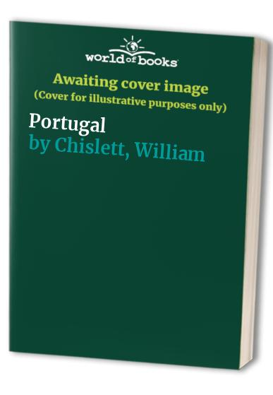 Portugal by William Chislett