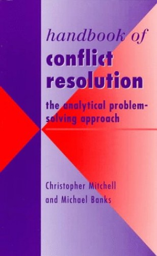 Handbook of Conflict Resolution By Chris Mitchell