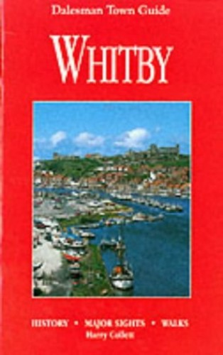 Whitby Town Guide By Harry Collett