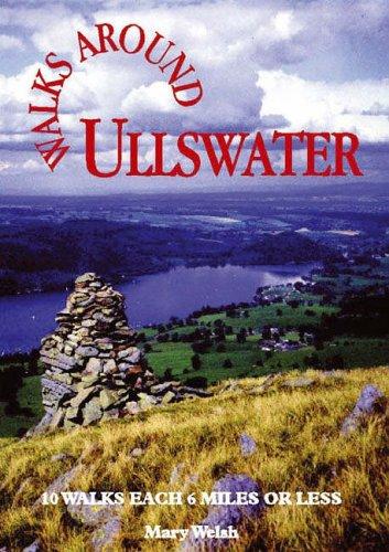 Walks Around Ullswater By Mary Welsh