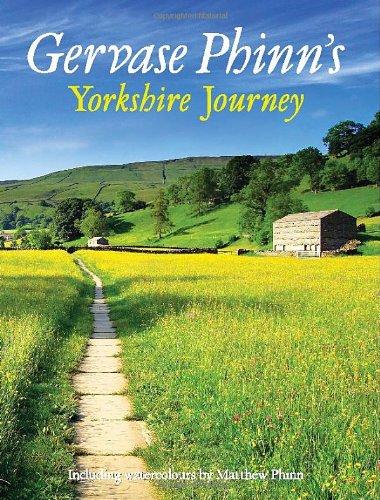 Gervase Phinn's Yorkshire Journey by Gervase Phinn