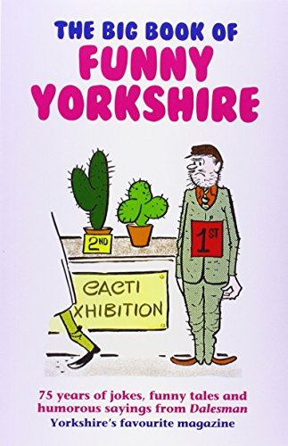 The Big Book of Funny Yorkshire By Dalesman Publishing