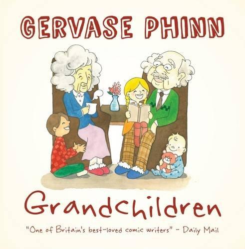 Grandchildren By Gervase Phinn