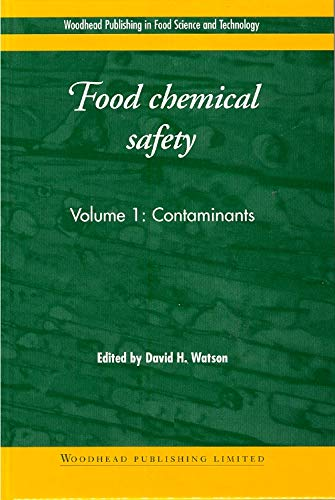 Food Chemical Safety By David Watson (formerly Food Standards Agency, UK)