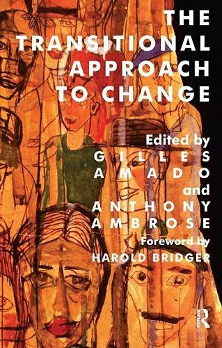 The Transitional Approach to Change By Gilles Amado