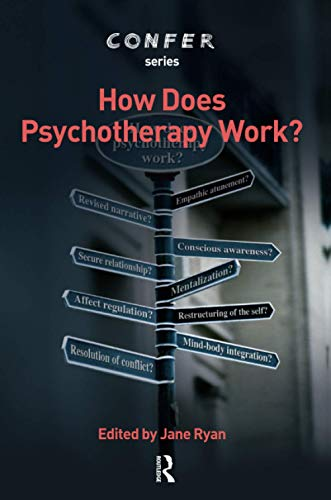 How Does Psychotherapy Work? By Jane Ryan